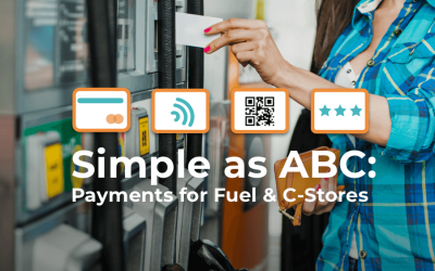 Payments as Simple as ABC for Fuel and Convenience Stores